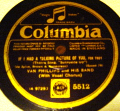 Van Phillips - If I had a talking Picture of you - Columbia 5512