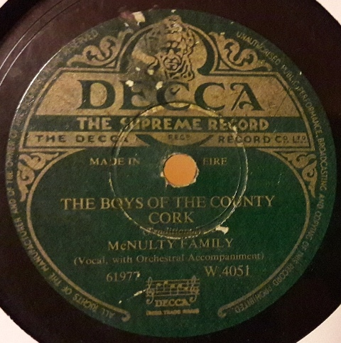 McNulty Family - Boys of the County Cork - Decca W.4051 Irish