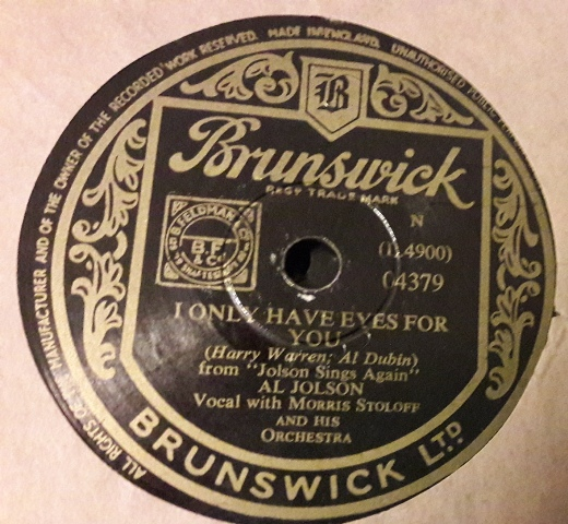 Al Jolson - I only have eyes for you - Brunswick 04379
