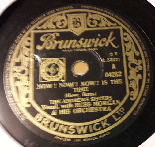 Andrews Sisters - Now , now , now is the time - Brunswick 04262
