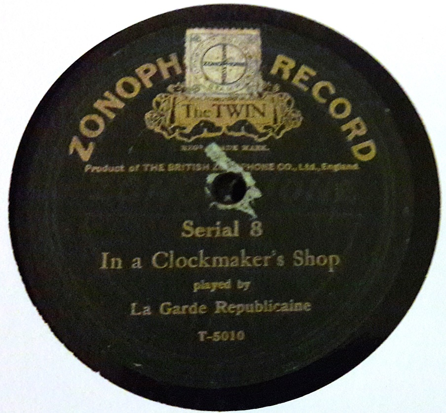 La Garde Republicaine - Clockmaker's Shop - Zonophone 8