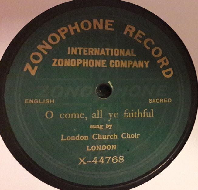London Church Choir - O come all ye Faithful - Zonophone X.44768