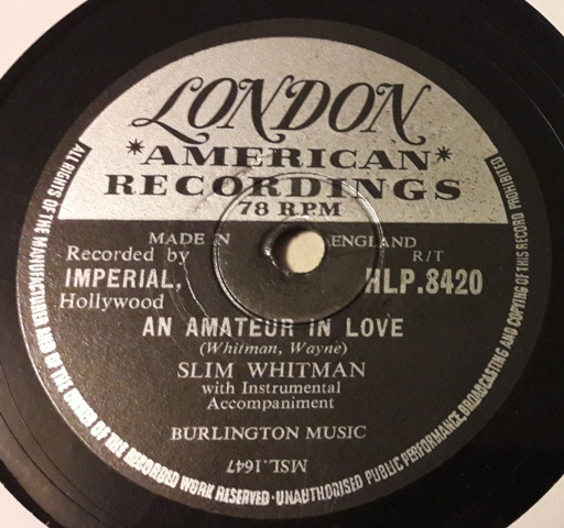 Slim Whitman - An amature in Love - London HLP.8420