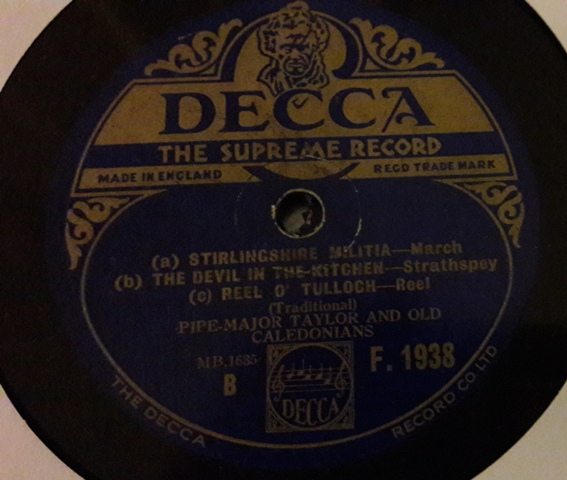 Pipe Major Taylor & Caledonians - March Reels - Decca F.1938