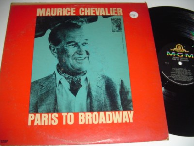 MAURICE CHEVALIER - PARIS TO BROADWAY - MGM { 158