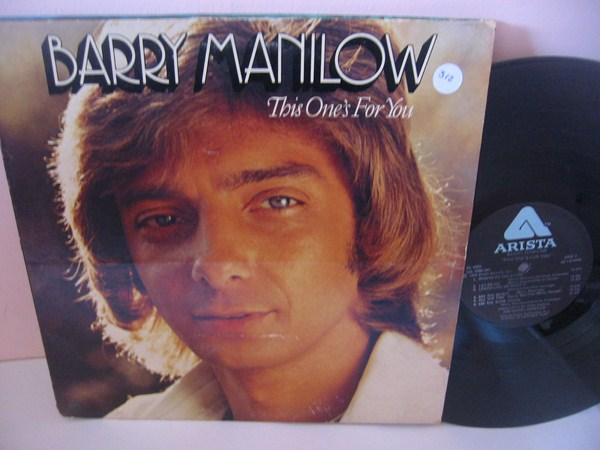 BARRY MANILOW - THIS ONES FOR YOU - ARISTA { MV 312