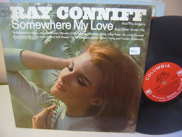 RAY CONNIFF - SOMEWHERE MY LOVE - COLUMBIA { MV 460
