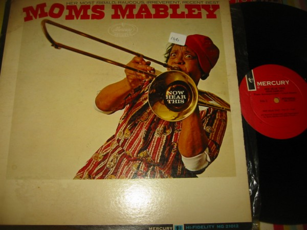 MOMS MABLEY - NOW HEAR THIS - MERCURY { 106