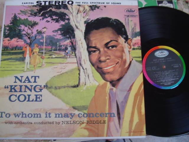 NAT KING COLE - TO WHOM IT MAY CONCERN - CAPITOL