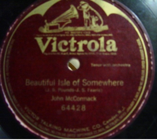 John McCormack - Beautiful Isle of Somewhere - Victrola 64428