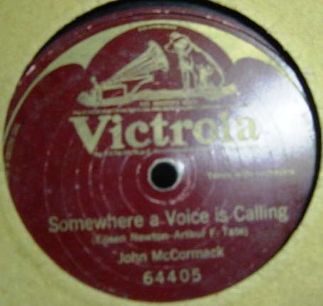 John McCormack - Somewhere a voice is calling - Victrola 64405