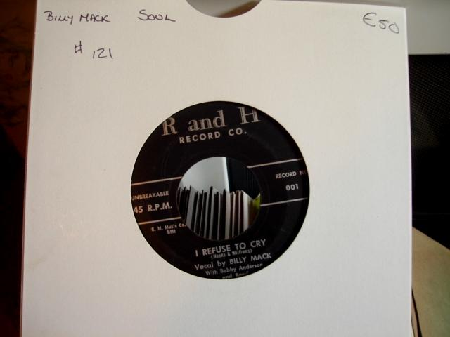 BILLY MACK - I REFUSE TO CRY - R & H RECORDS - 121