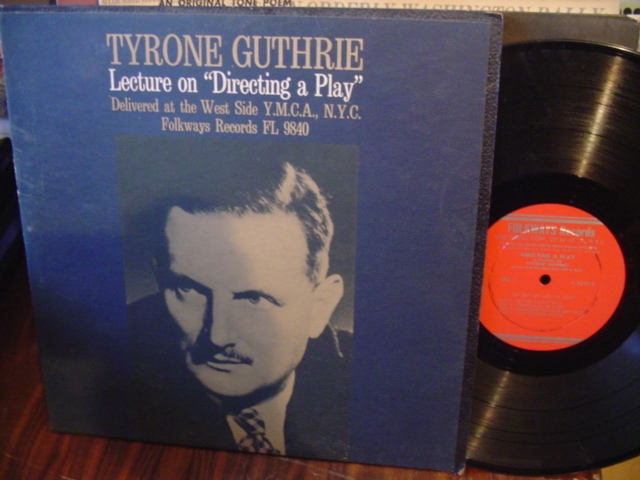 TYRONE GUTHRIE - LECTURE ON DIRECTING PLAY - FOLKWAYS [ 64