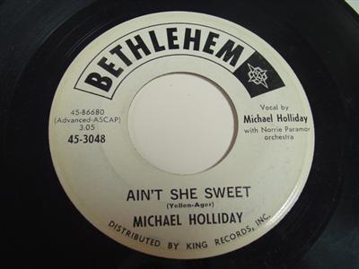 MICHAEL HOLLIDAY - AINT SHE SWEET - BETHLEHEM PROMO P 85