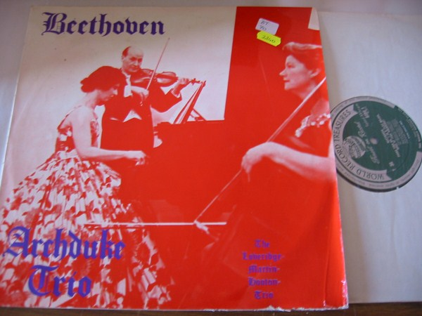 BEETHOVEN - ARCHDUKE TRIO - LOVERIDGE , MARTIN & HOOTON