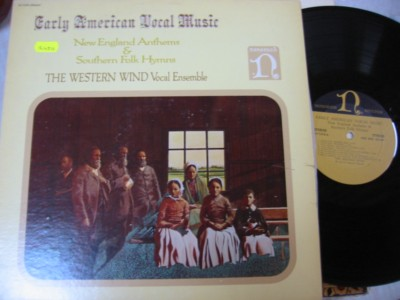 THE WESTERN WIND - EARLY AMERICAN VOCAL - NONESUCH