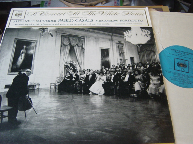 Pablo Casals - A Concert at the White House 1961 - CBS72035