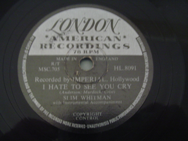 Slim Whitman - Ihate to see you cry - London HL.8091