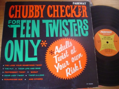 CHUBBY CHECKER - FOR TEEN TWISTERS ONLY - PARKWAY { AF 900