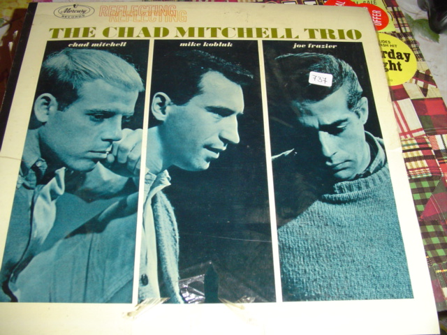 CHAD MITCHELL TRIO - REFLECTING MERCURY MONO - 737