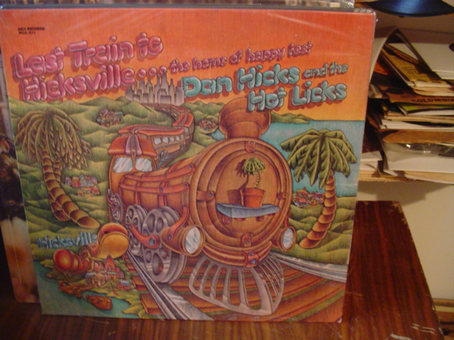 DAN HICKS - LAST TRAIN HICKSVILLE - MCA [ 664 SEALED