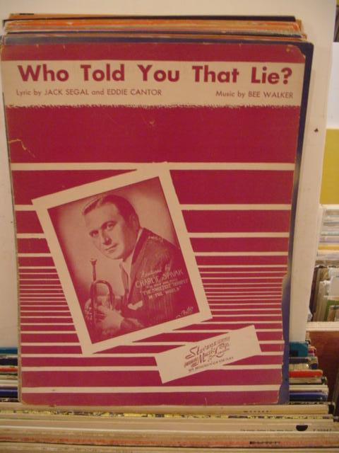 CHARLIE SPIVAK - WHO TOLD YOU THAT LIE ?