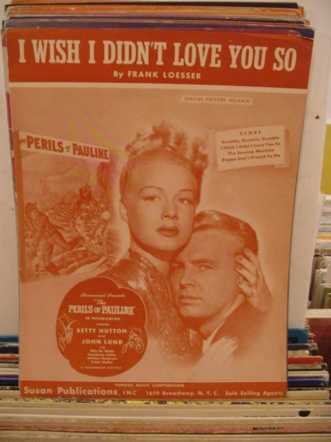 BETTY HUTTON - I WISH I DIDN'T LOVE YOU SO
