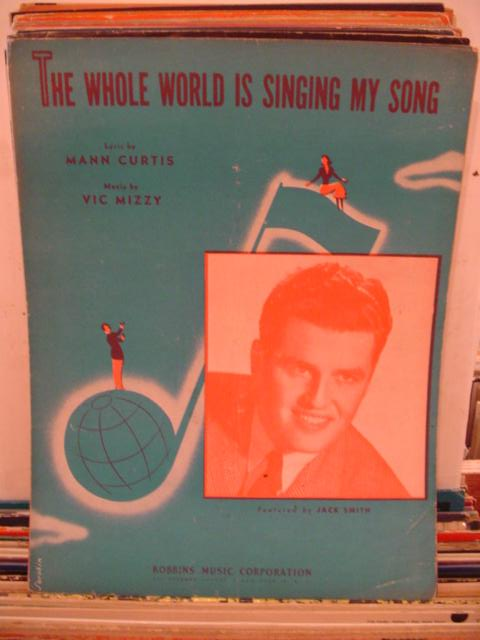 JACK SMITH - THE WHOLE WORLD IS SINGING MY SONG