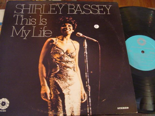 SHIRLEY BASSEY - THIS IS MY LIFE - SPRING BOARD - F 8
