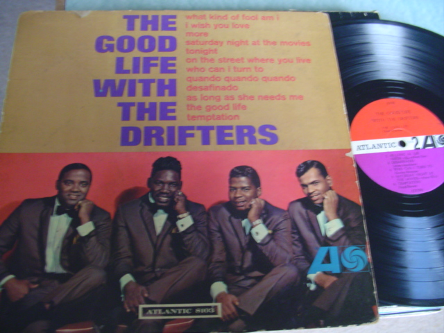 THE DRIFTERS - THE GOOD LIFE - ATLANTIC