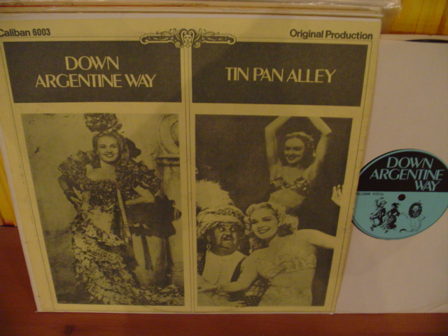 ALICE FAYE - DOWN ARGENTINA WAY - TIN PAN ALLEY - CALIBAN
