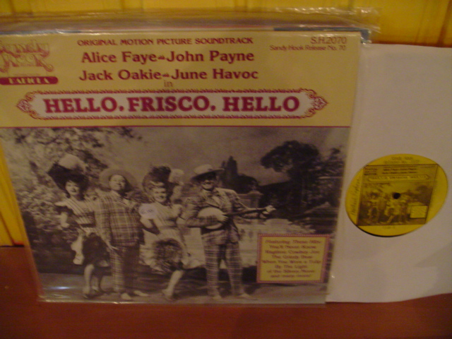 ALICE FAYE - HELLO FRISCO HELLO - SANDY BROOK