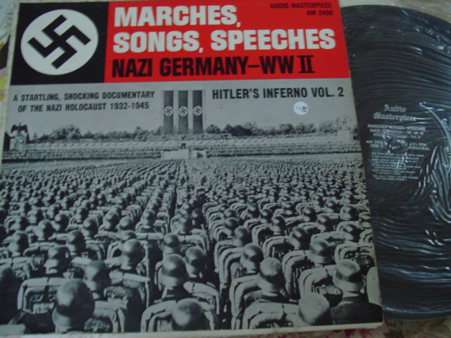 HITLER - NAZI GERMANY - MARCHES, SPEECHES, SONGS