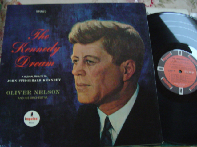 JOHN F KENNEDY - KENNEDY DREAM - JAZZ OLIVER NELSON { 8