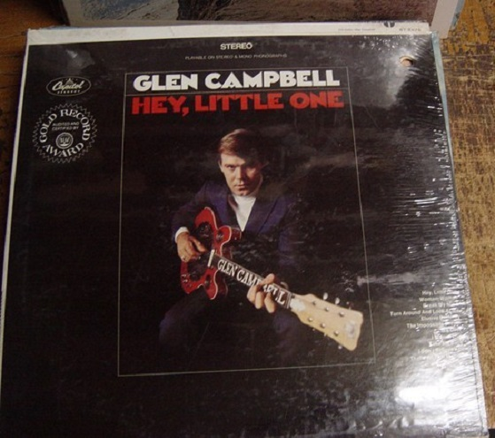 SEALED - GLEN CAMPBELL - HEY LITTLE ONE - CAPITOL [ 175