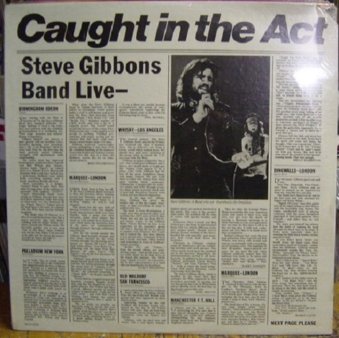 STEVE GIBBONS - CAUGHT IN ACT - MCA [ 187 - SEALED