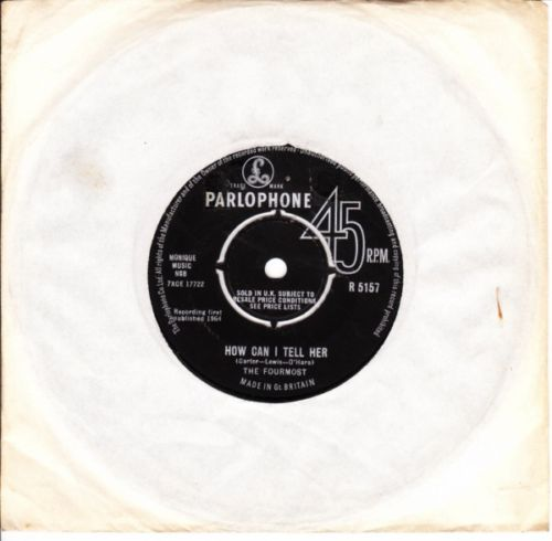 THE FOURMOST - How can I tell her - Parlophone UK
