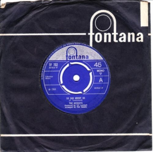 THE MERSEYS - SO SAD ABOUT US - Fontana UK 3091