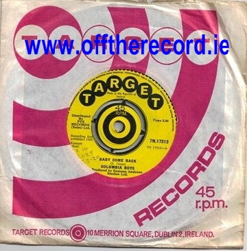 TARGET 7N17513 - Columbia Boys - Baby come back - 1968