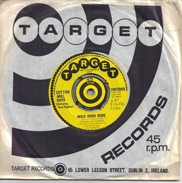 Target 7N17969 - Cotton Mill Boys - Wild Irish Rose - 1970