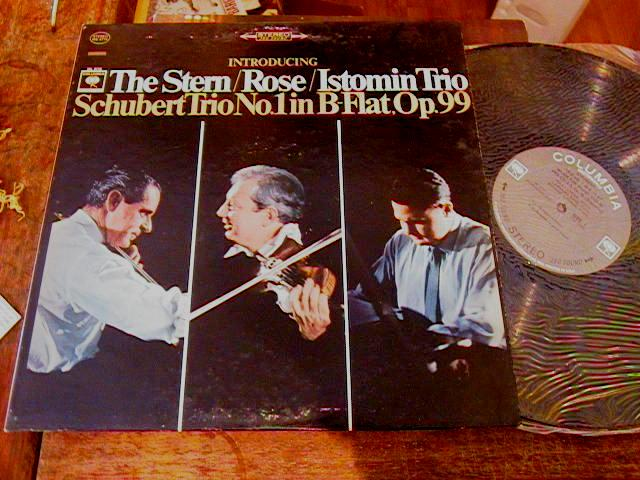 SCHUBERT - TRIO - STERN , ROSE - ISTOMIN - COLUMBIA 2 EYE