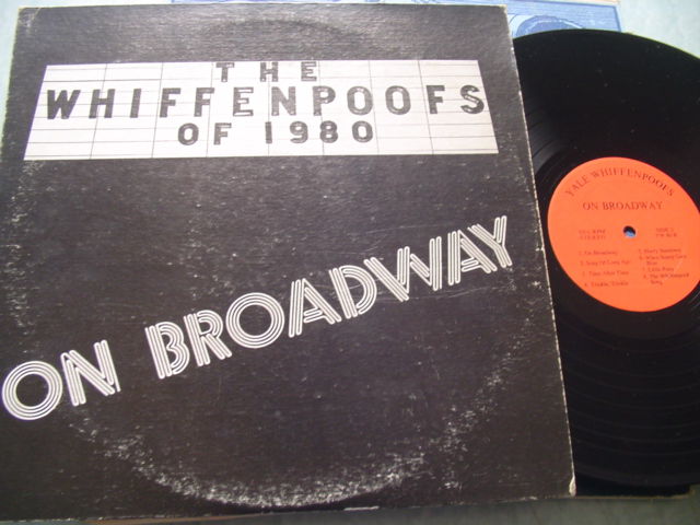 YALE - WHIFFENPOOFS - ON BROADWAY 1980