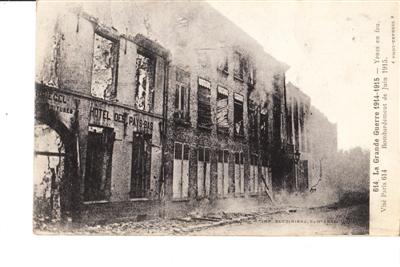 HOTEL DES PAY BAS - BOMBING 1915 - YPRES BELGIUM