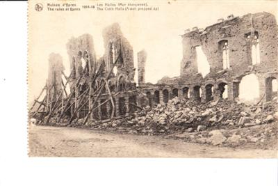 RUINS AT YPRES - THE CLOTH HALLS - BELGIUM