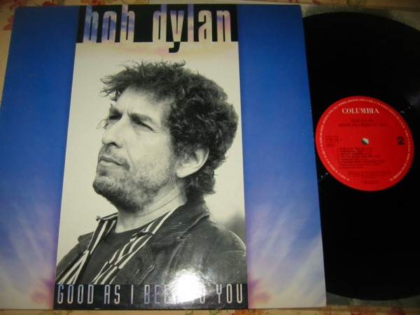 BOB DYLAN - GOOD AS I BEEN TO YOU { Z 356