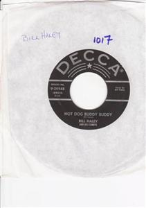 BILL HALEY - ROCKIN THROUGH RYE - DECCA { 1017 &1025