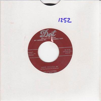 THE HILLTOPPERS - LOVE WALKED IN - DOT { 1252