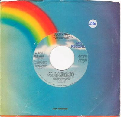 PATTI LA BELLE & MIKE MCDONALD - ON MY OWN - MCA { 1286