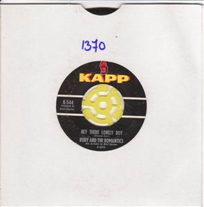 RUBY & THE ROMANTICS - HEY THERE LONLEY BOY - KAPP 1370