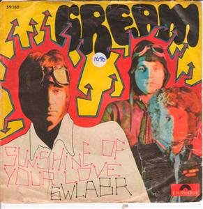 CREAM - SUNSHINE OF YOUR LOVE - POLYDOR 1490
